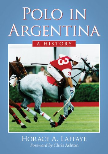 9780786475681: Polo in Argentina: A History