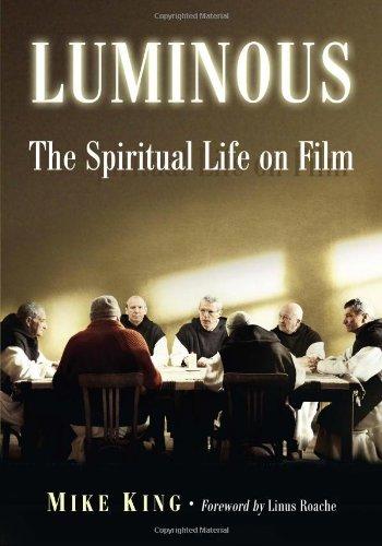 9780786476428: Luminous: The Spiritual Life on Film
