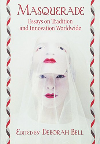 9780786476466: Masquerade: Essays on Tradition and Innovation Worldwide
