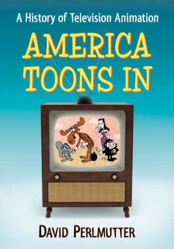 9780786476503: America Toons in: A History of Television Animation