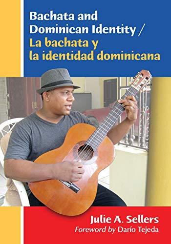 9780786476732: Bachata and Dominican Identity / La bachata y la identidad dominicana