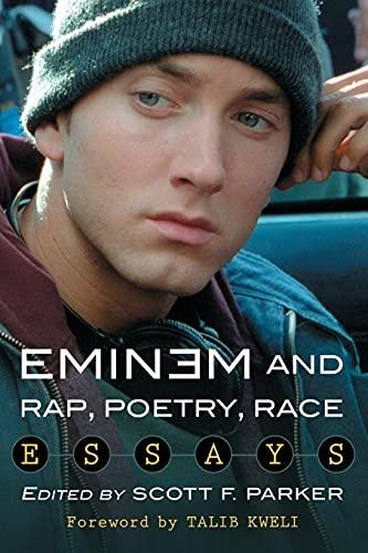9780786476756: Eminem and Rap, Poetry, Race: Essays