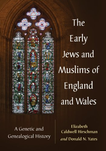 9780786476848: The Early Jews and Muslims of England and Wales: A Genetic and Genealogical History