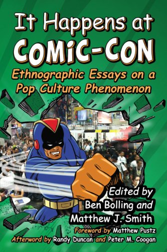 9780786476947: It Happens at Comic-Con: Ethnographic Essays on a Pop Culture Phenomenon
