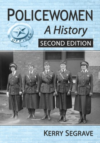 Policewomen: A History, 2d ed. (0786477059) by Kerry Segrave