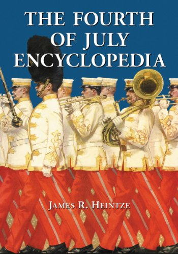 9780786477166: The Fourth of July Encyclopedia