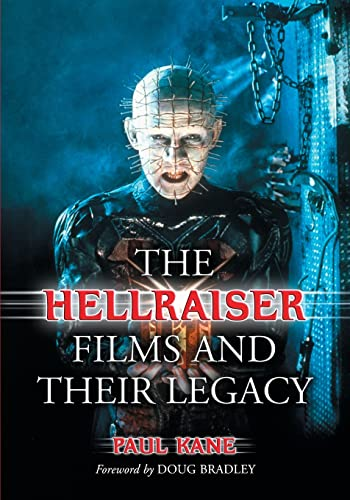 9780786477173: The Hellraiser Films and Their Legacy