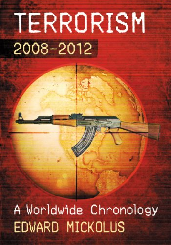 9780786477630: Terrorism, 2008-2012: A Worldwide Chronology