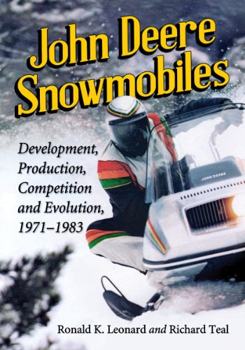 9780786478378: John Deere Snowmobiles: Development, Production, Competition and Evolution, 1971-1983