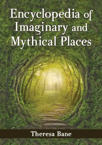 9780786478484: Encyclopedia of Imaginary and Mythical Places