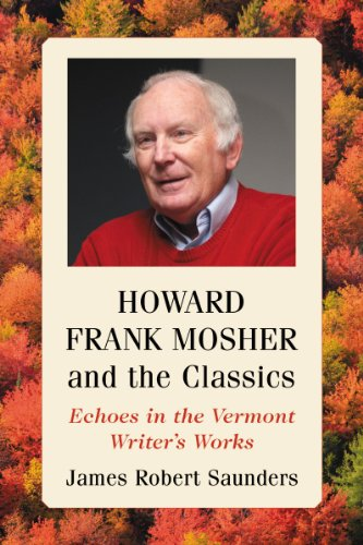 9780786478569: Howard Frank Mosher and the Classics: Echoes in the Vermont Writer's Works