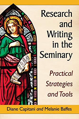 9780786478644: Research and Writing in the Seminary: Practical Strategies and Tools