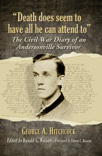 9780786478903: Death Does Seem to Have All He Can Attend to: The Civil War Diary of an Andersonville Survivor