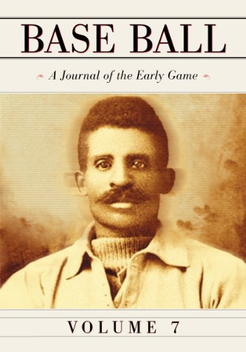 Base Ball: A Journal of the Early Game, Volume 7