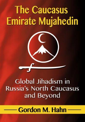 9780786479528: Caucasus Emirate Mujahedin