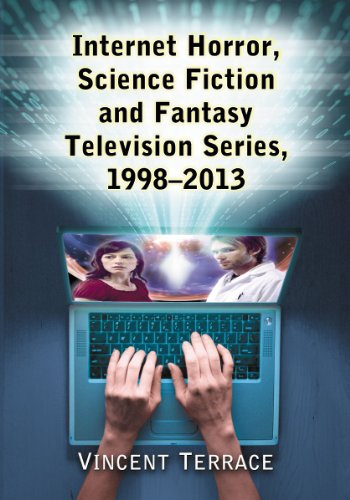 Internet Horror, Science Fiction and Fantasy Television Series, 1998-2013: Terrace, Vincent