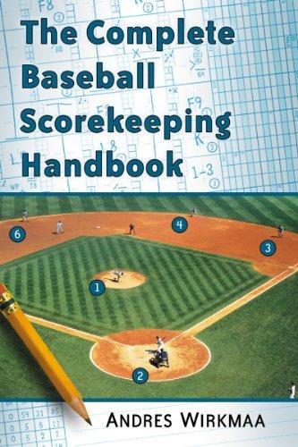 9780786479948: The Complete Baseball Scorekeeping Handbook