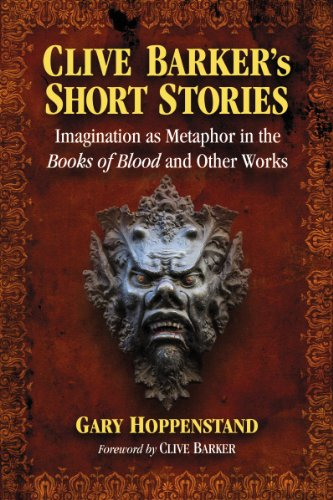 9780786493555: Clive Barker's Short Stories: Imagination as Metaphor in the Books of Blood and Other Works