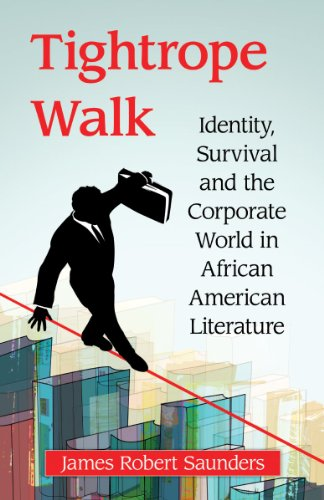 9780786493760: Tightrope Walk: Identity, Survival and the Corporate World in African American Literature