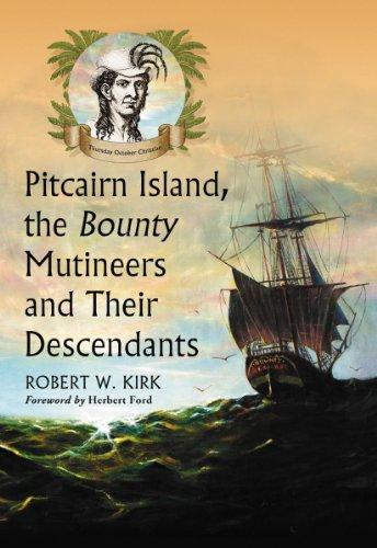 9780786493845: Pitcairn Island, the Bounty Mutineers and Their Descendants: A History