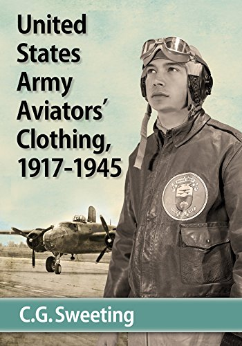 9780786493968: United States Army Aviators' Clothing, 1917-1945