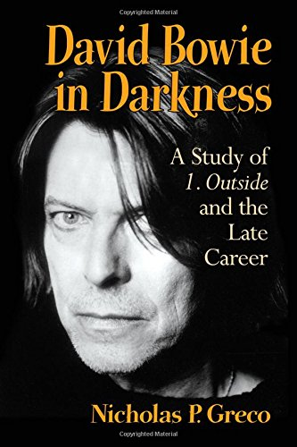 9780786494101: David Bowie in Darkness: A Study of 1. Outside and the Late Career