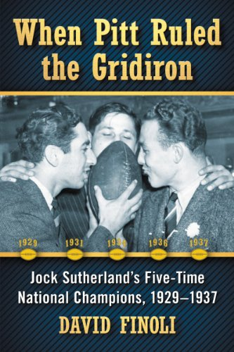 9780786494262: When Pitt Ruled the Gridiron: Jock Sutherland's Five-time National Champions, 1929-1937