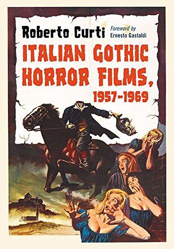 9780786494378: Italian Gothic Horror Films, 1957-1969