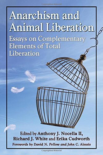 9780786494576: Anarchism and Animal Liberation: Essays on Complementary Elements of Total Liberation