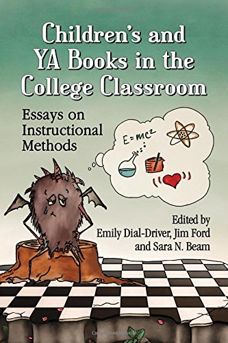 Children's and Ya Books in the College Classroom Essays on Instructional Methods: Dial-Driver,...
