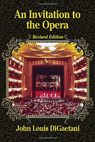 9780786495191: An Invitation to the Opera, Revised Edition
