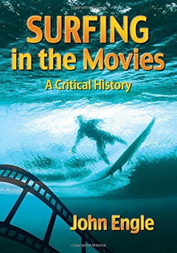 9780786495214: Surfing in the Movies: A Critical History