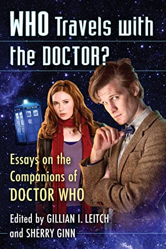 9780786495252: Who Travels With the Doctor?: Essays on the Companions of Doctor Who