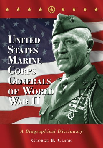 9780786495436: United States Marine Corps Generals of World War II: A Biographical Dictionary