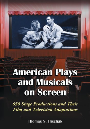 9780786495542: American Plays and Musicals on Screen: 650 Stage Productions and Their Film and Television Adaptations