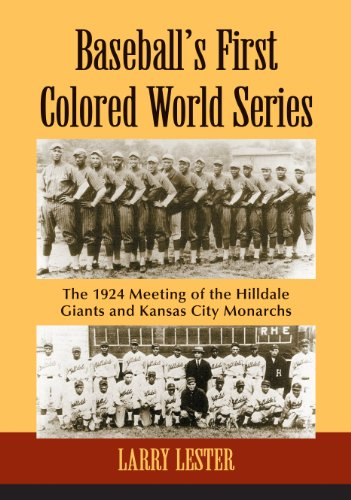9780786495573: Baseball's First Colored World Series: The 1924 Meeting of the Hilldale Giants and Kansas City Monarchs