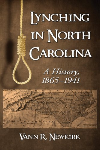 9780786495580: Lynching in North Carolina: A History, 1865-1941
