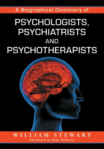 A Biographical Dictionary of Psychologists, Psychiatrists and Psychotherapists (Paperback): William...