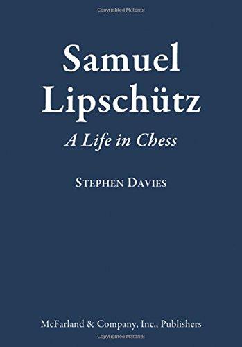 9780786495962: Samuel Lipschutz: A Life in Chess