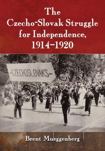 9780786496259: The Czecho-Slovak Struggle for Independence, 1914-1920