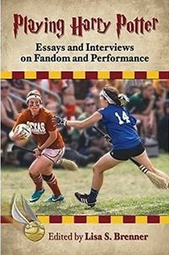9780786496570: Playing Harry Potter: Essays and Interviews on Fandom and Performance