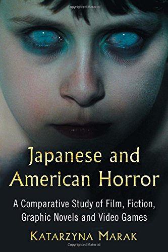 9780786496662: Japanese and American Horror: A Comparative Study of Film, Fiction, Graphic Novels and Video Games