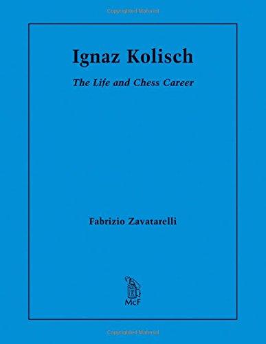 9780786496907: Ignaz Kolisch: The Life and Chess Career