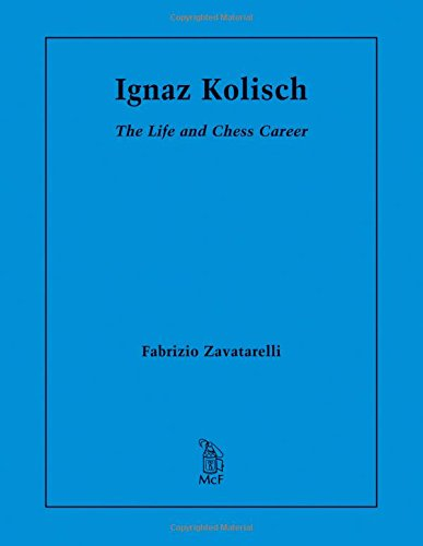 9780786496907: Ignaz Kolisch: The Life and Chess Career