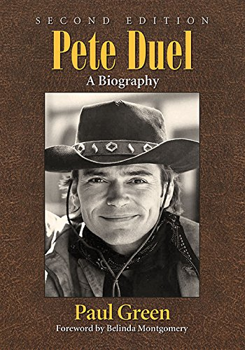 9780786496969: Pete Duel: A Biography