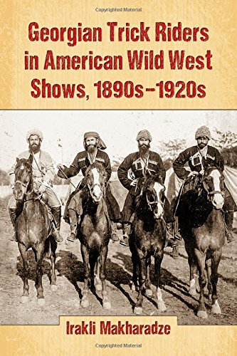 9780786497393: Georgian Trick Riders in American Wild West Shows, 1890s-1920s