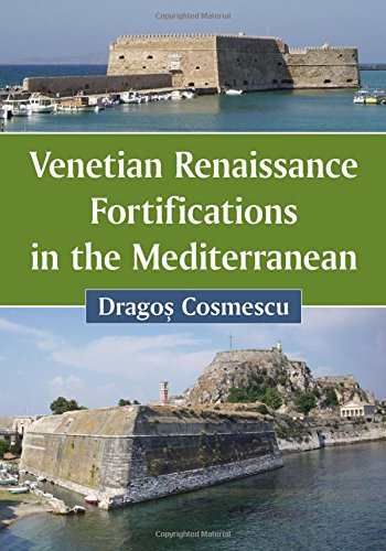 9780786497508: Venetian Renaissance Fortifications in the Mediterranean