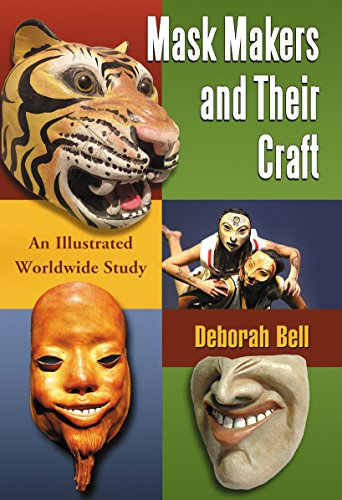 9780786497539: Mask Makers and Their Craft: An Illustrated Worldwide Study