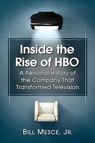 9780786497867: Inside the Rise of Hbo: A Personal History of the Company That Transformed Television