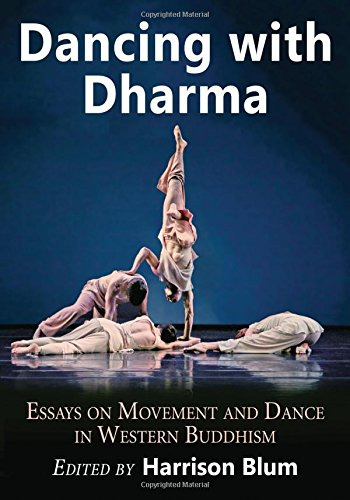 9780786498093: Dancing with Dharma: Essays on Movement and Dance in Western Buddhism